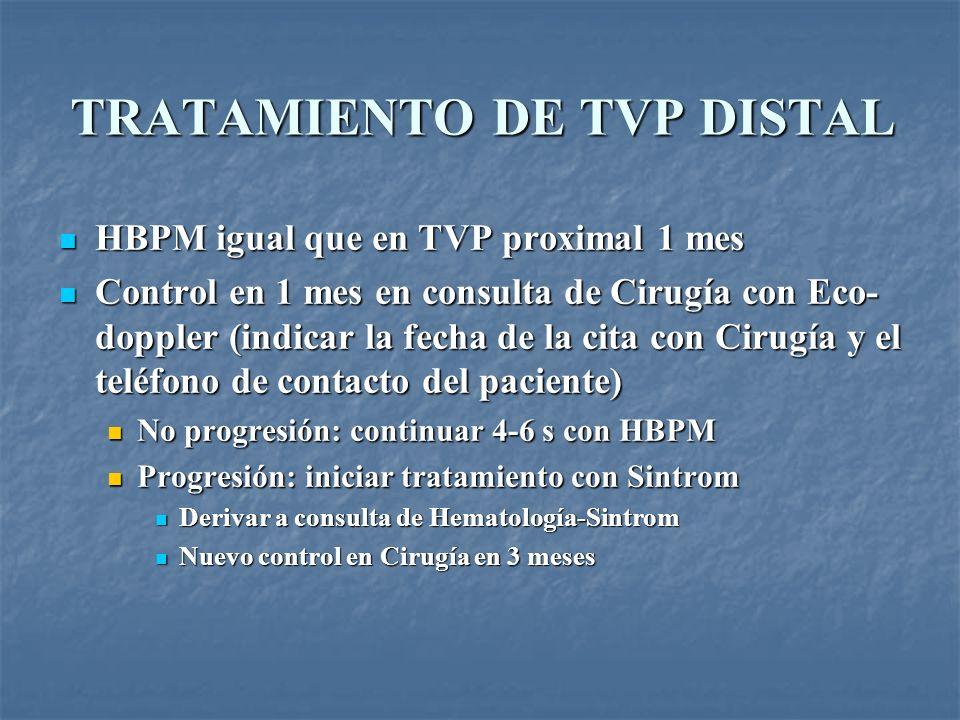 TRATAMIENTO DE TVP DISTAL