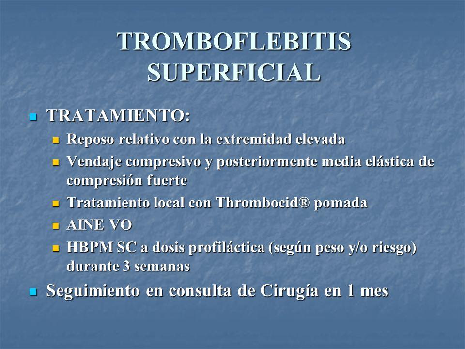 TROMBOFLEBITIS SUPERFICIAL