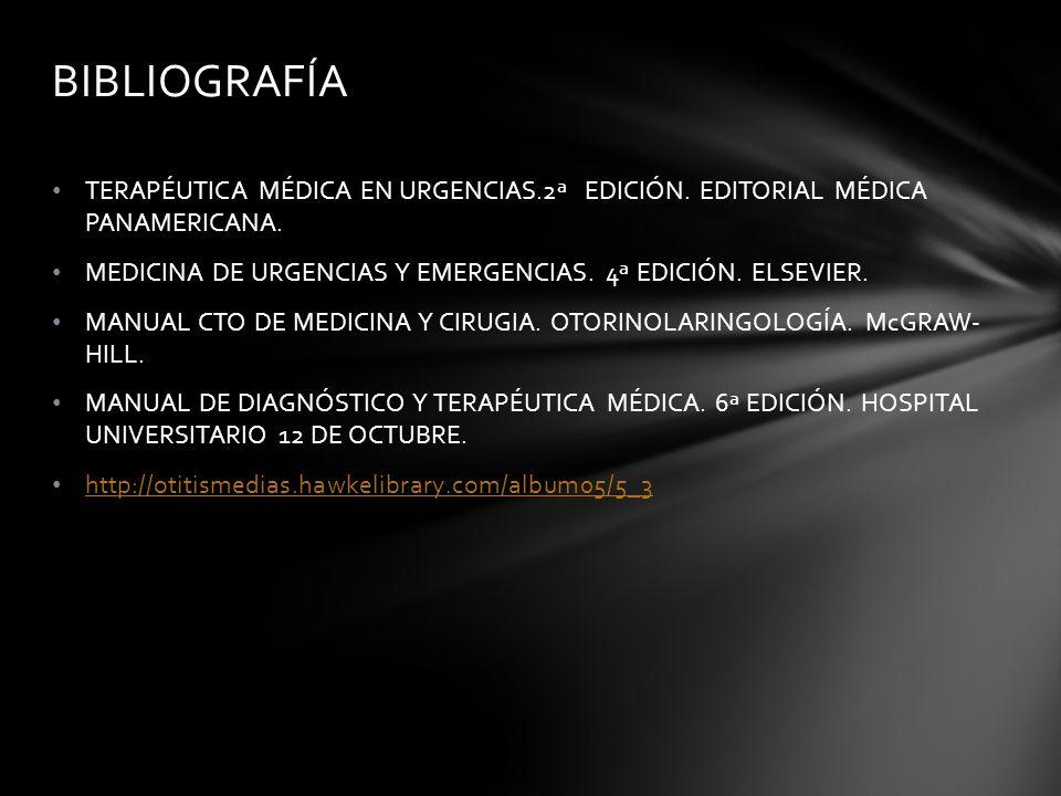 BIBLIOGRAFÍATERAPÉUTICA MÉDICA EN URGENCIAS.2ª EDICIÓN. EDITORIAL MÉDICA PANAMERICANA. MEDICINA DE URGENCIAS Y EMERGENCIAS. 4ª EDICIÓN. ELSEVIER.