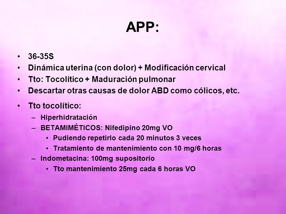 APP: 36-35S Dinámica uterina (con dolor) + Modificación cervical