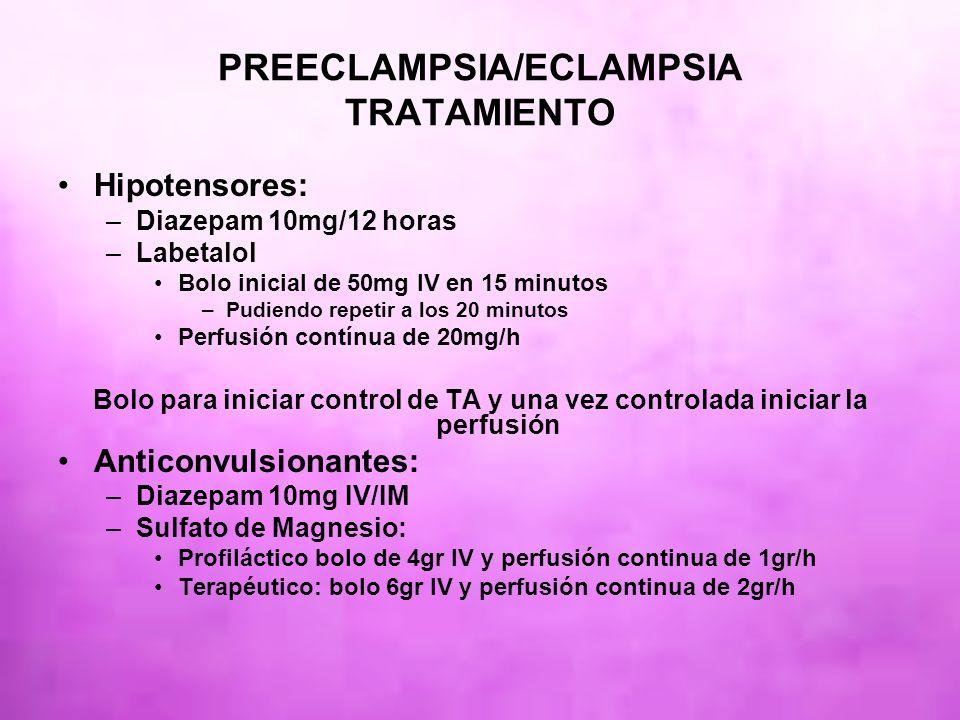 PREECLAMPSIA/ECLAMPSIA TRATAMIENTO