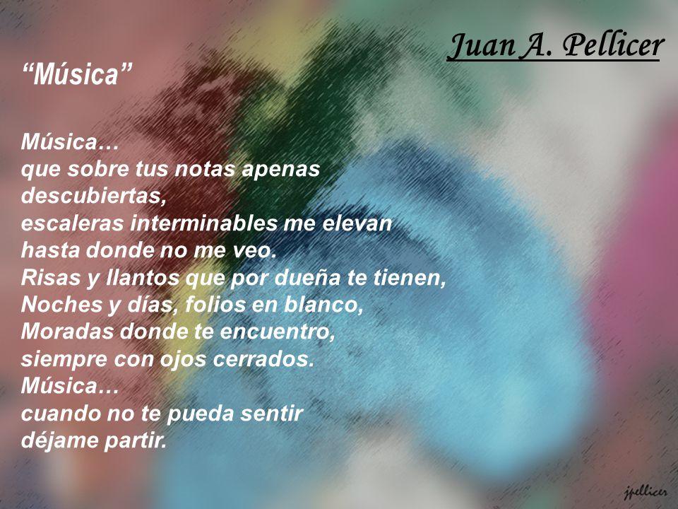 Juan A. Pellicer Música Música…