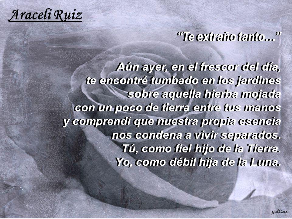 Araceli Ruiz Te extraño tanto…