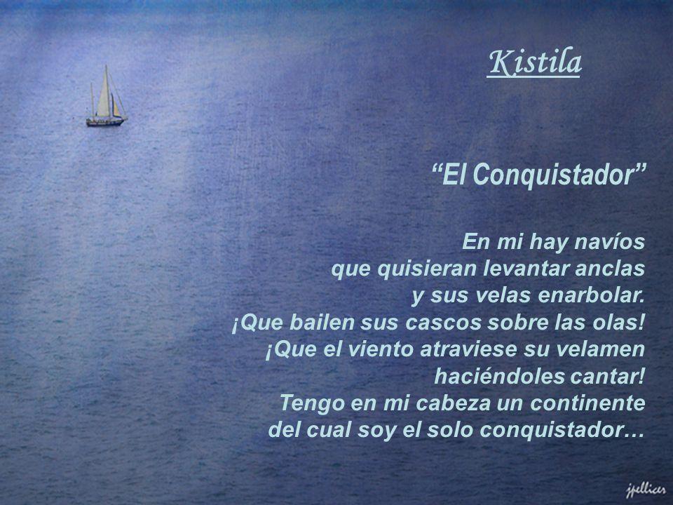 Kistila El Conquistador