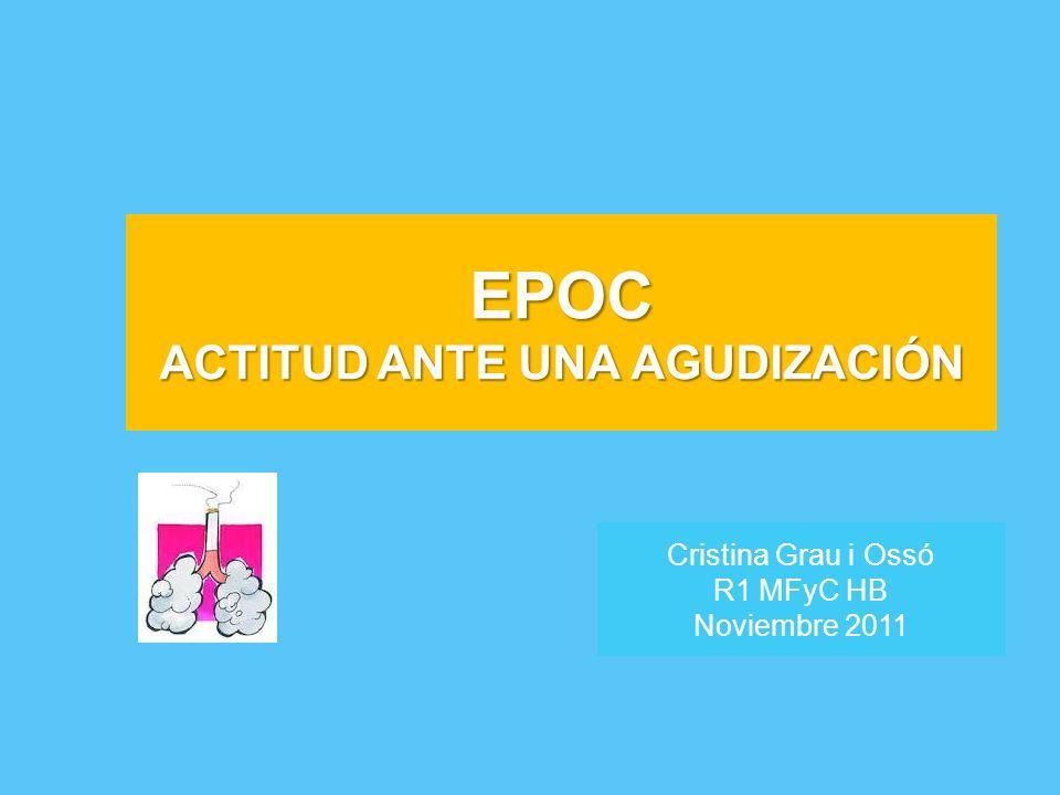 EPOC ACTITUD ANTE UNA AGUDIZACIÓN