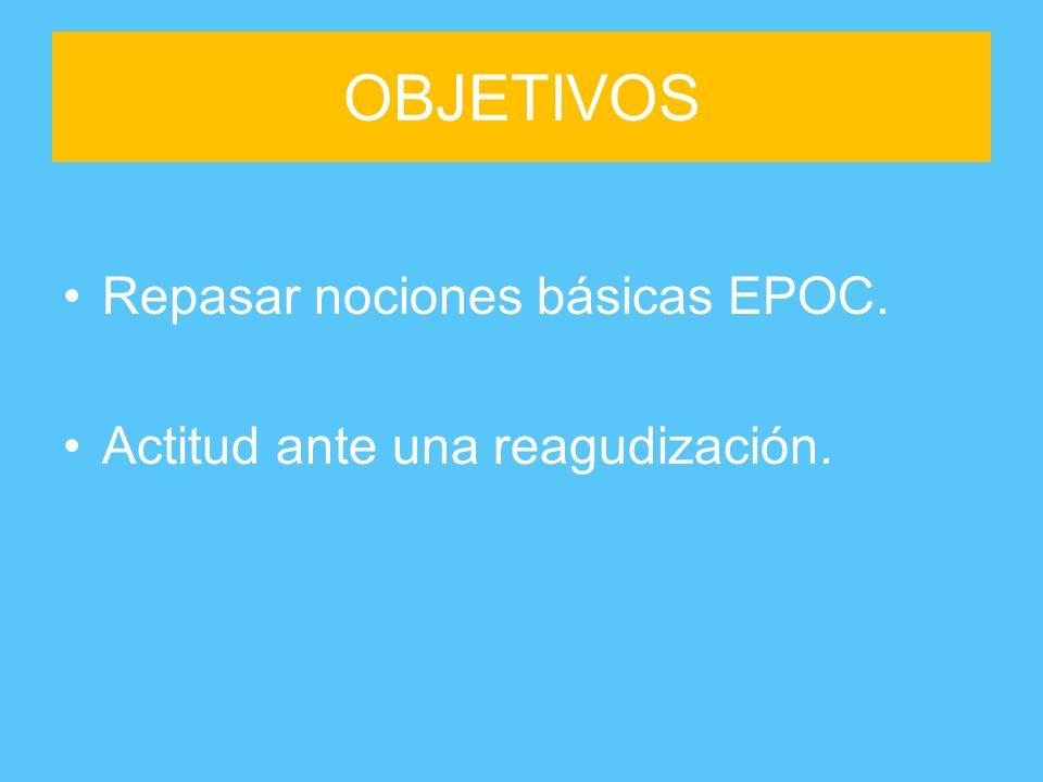 OBJETIVOS Repasar nociones básicas EPOC.