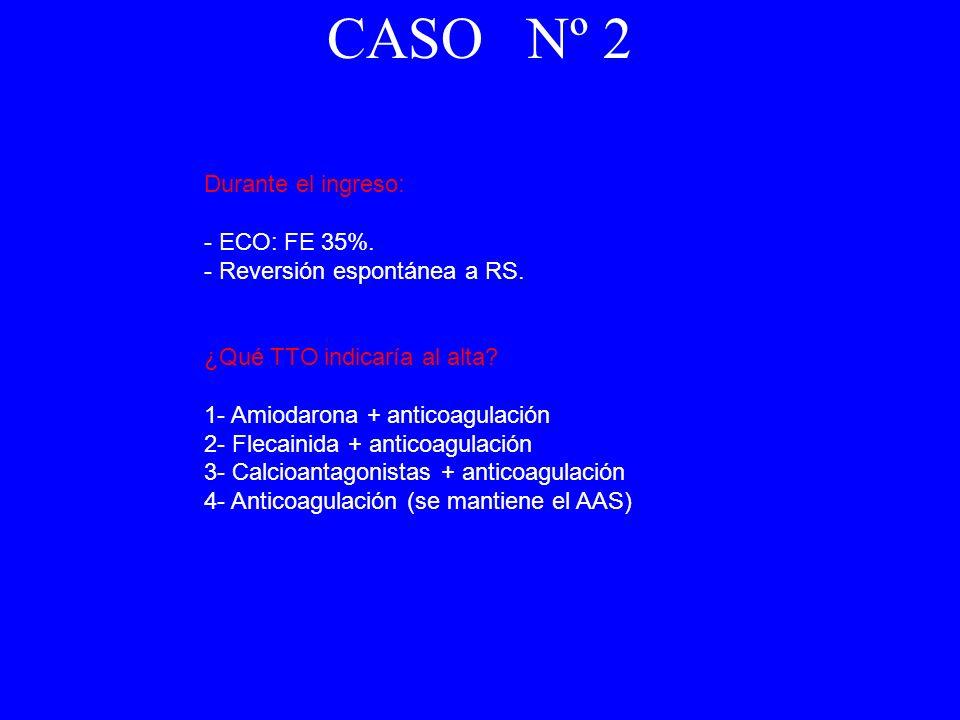 CASO Nº 2 Durante el ingreso: - ECO: FE 35%.
