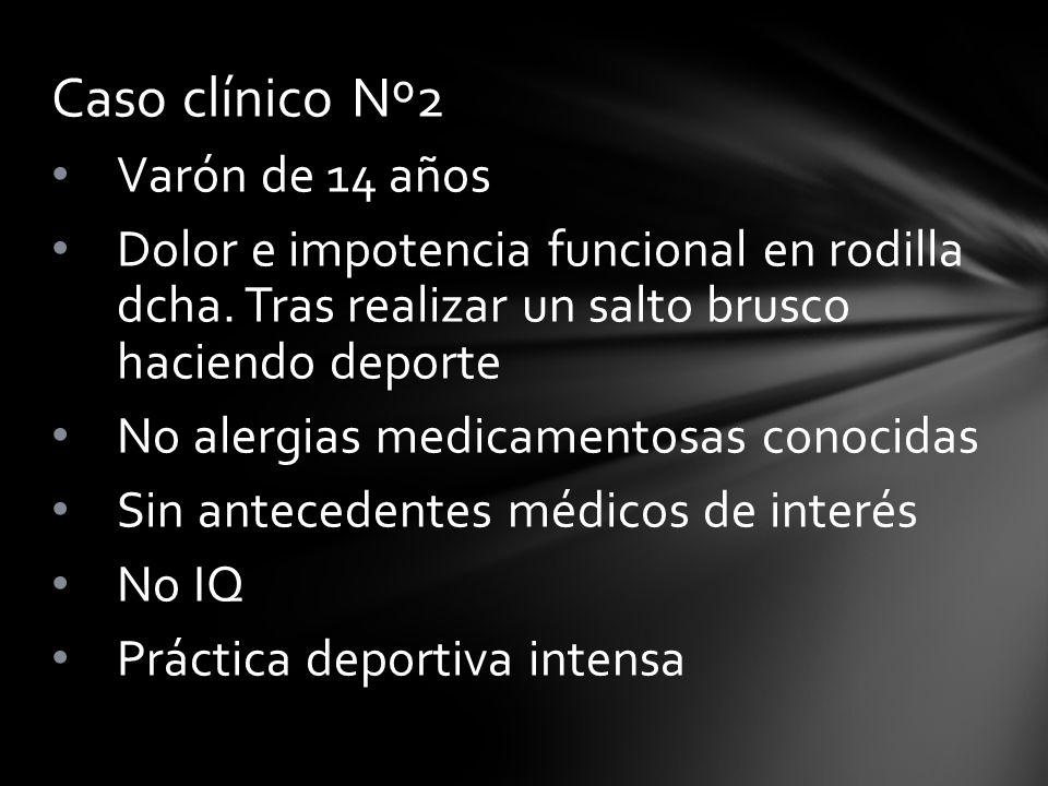 Caso clínico Nº2 Varón de 14 años