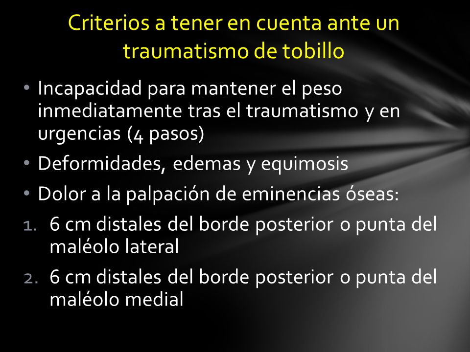 Criterios a tener en cuenta ante un traumatismo de tobillo