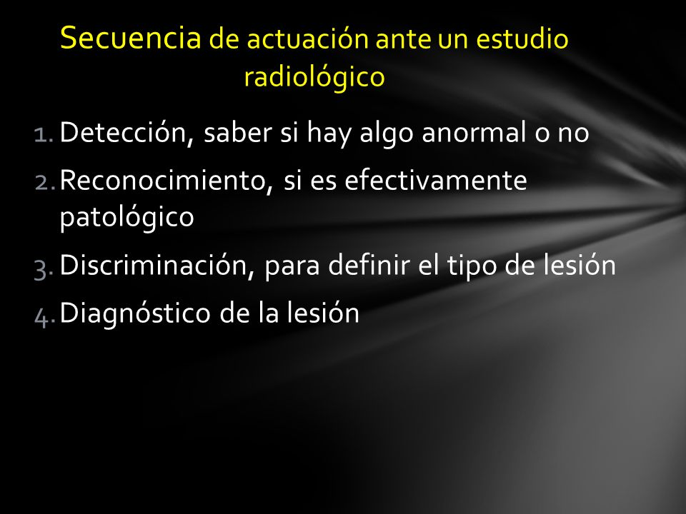 Secuencia de actuación ante un estudio radiológico