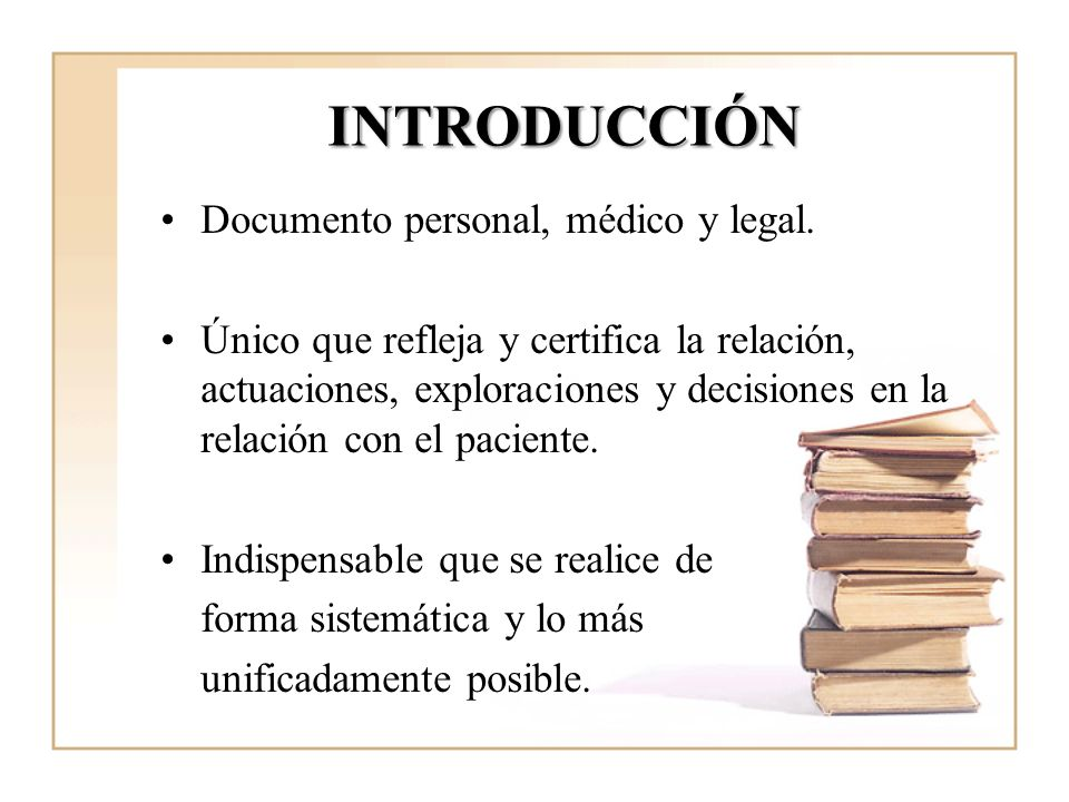INTRODUCCIÓN Documento personal, médico y legal.