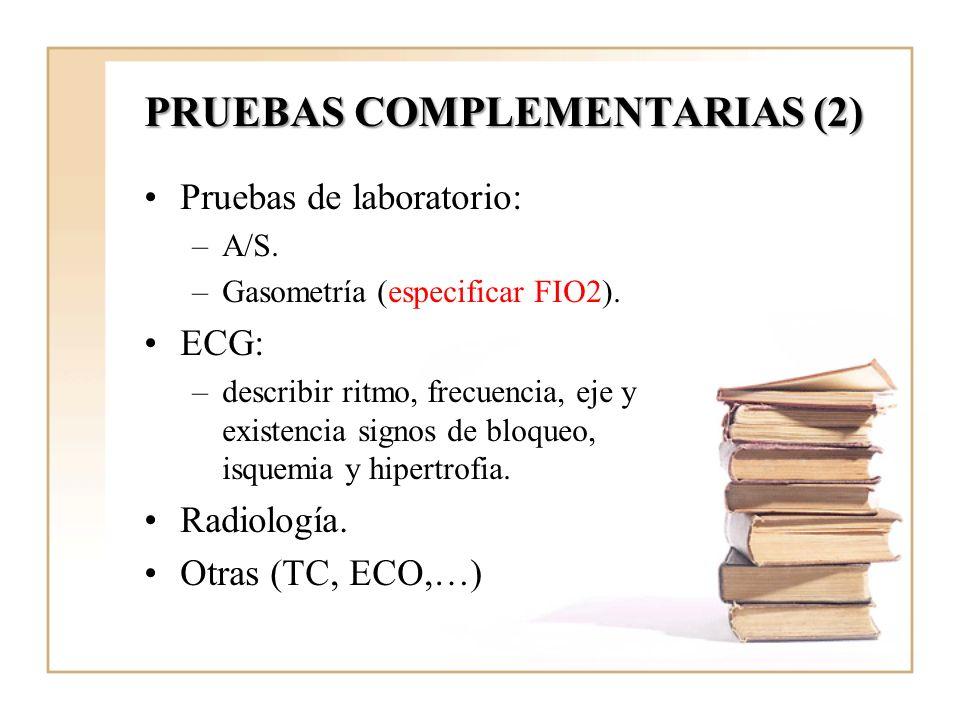 PRUEBAS COMPLEMENTARIAS (2)