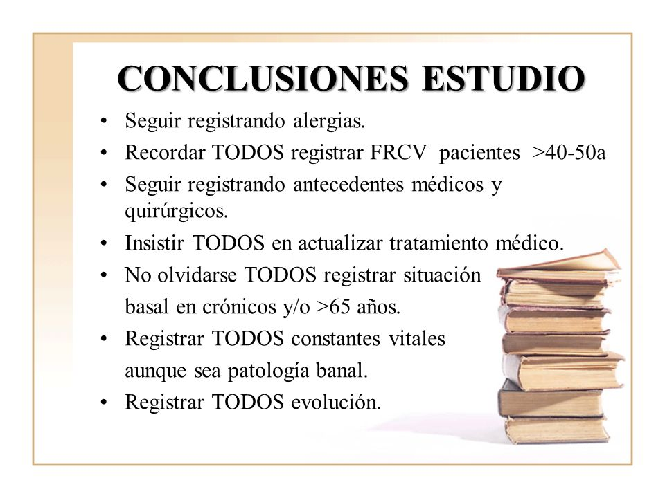 CONCLUSIONES ESTUDIO Seguir registrando alergias.