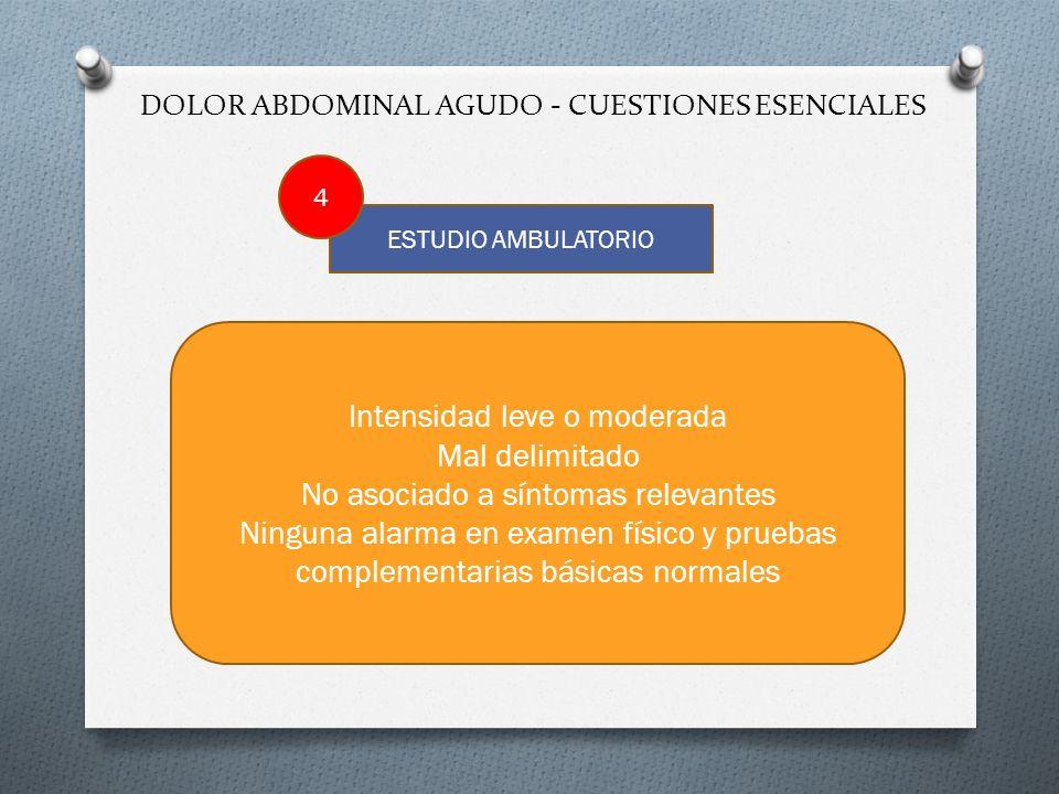 DOLOR ABDOMINAL AGUDO - CUESTIONES ESENCIALES