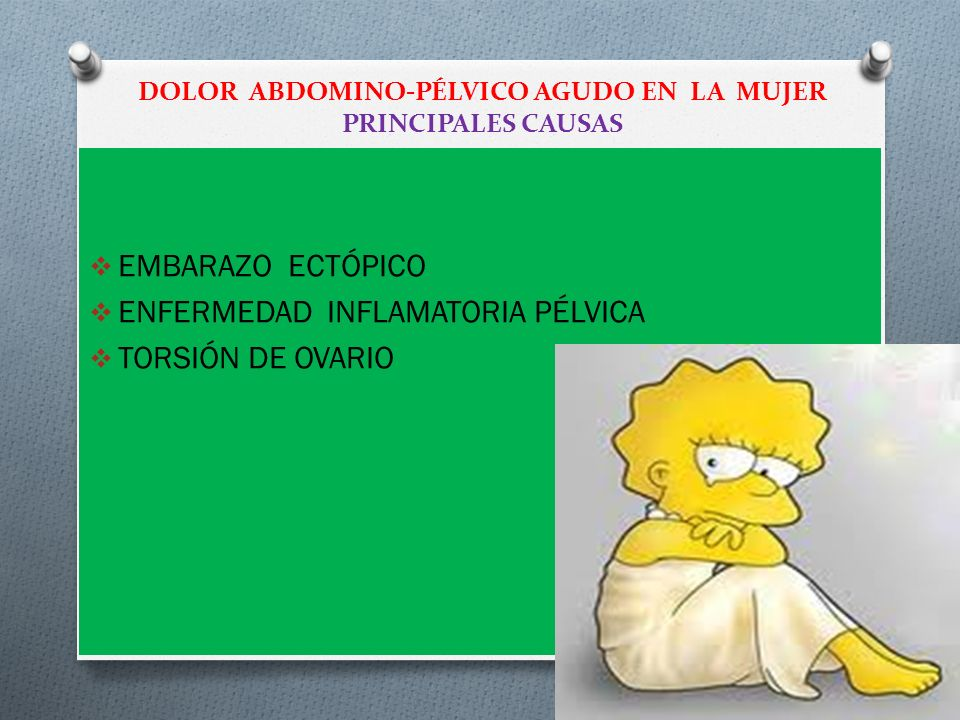 DOLOR ABDOMINO-PÉLVICO AGUDO EN LA MUJER PRINCIPALES CAUSAS