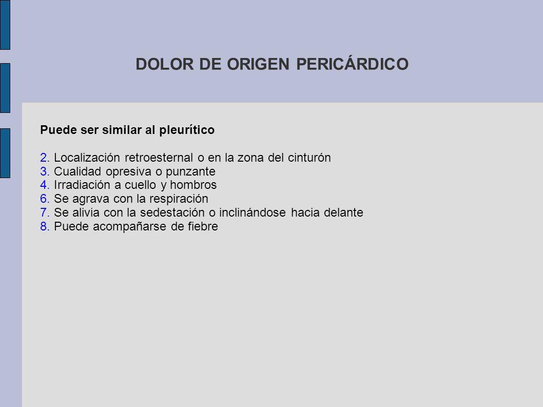DOLOR DE ORIGEN PERICÁRDICO