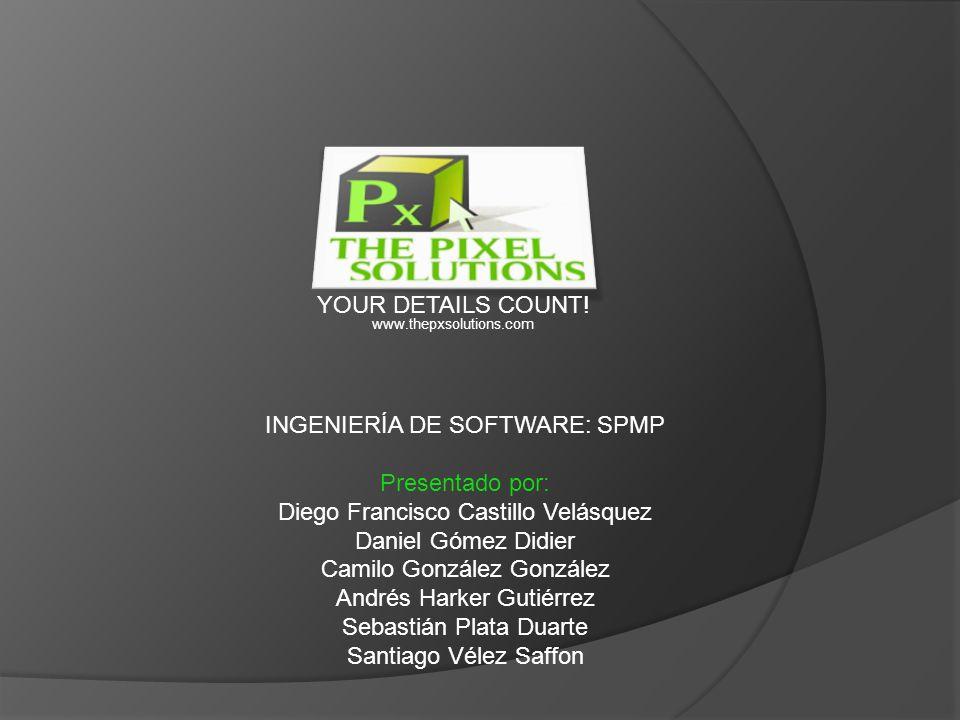 INGENIERÍA DE SOFTWARE: SPMP Presentado por: