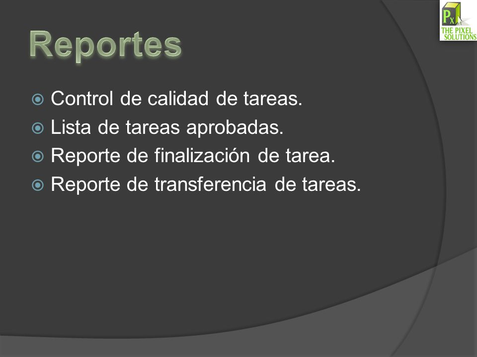 Reportes Control de calidad de tareas. Lista de tareas aprobadas.
