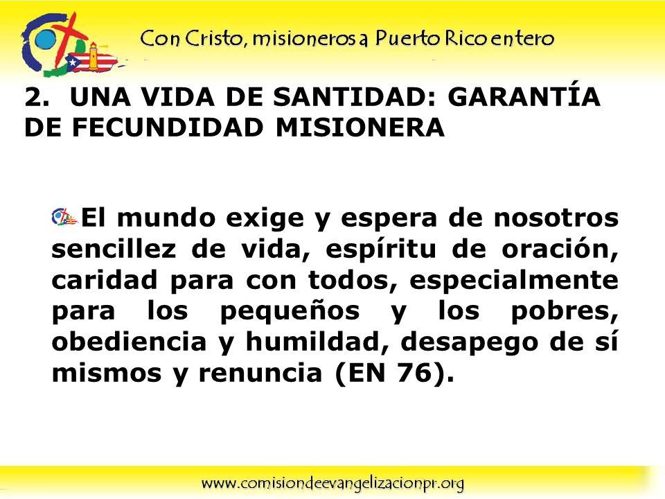 2. UNA VIDA DE SANTIDAD: GARANTÍA DE FECUNDIDAD MISIONERA