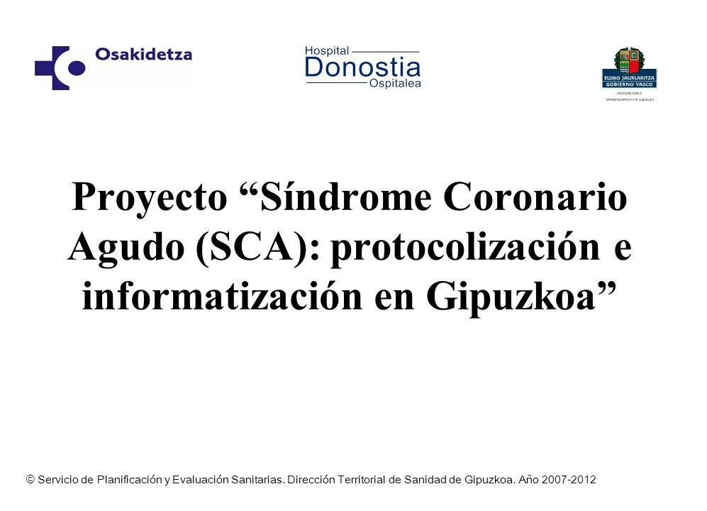 Proyecto Síndrome Coronario Agudo (SCA): protocolización e informatización en Gipuzkoa