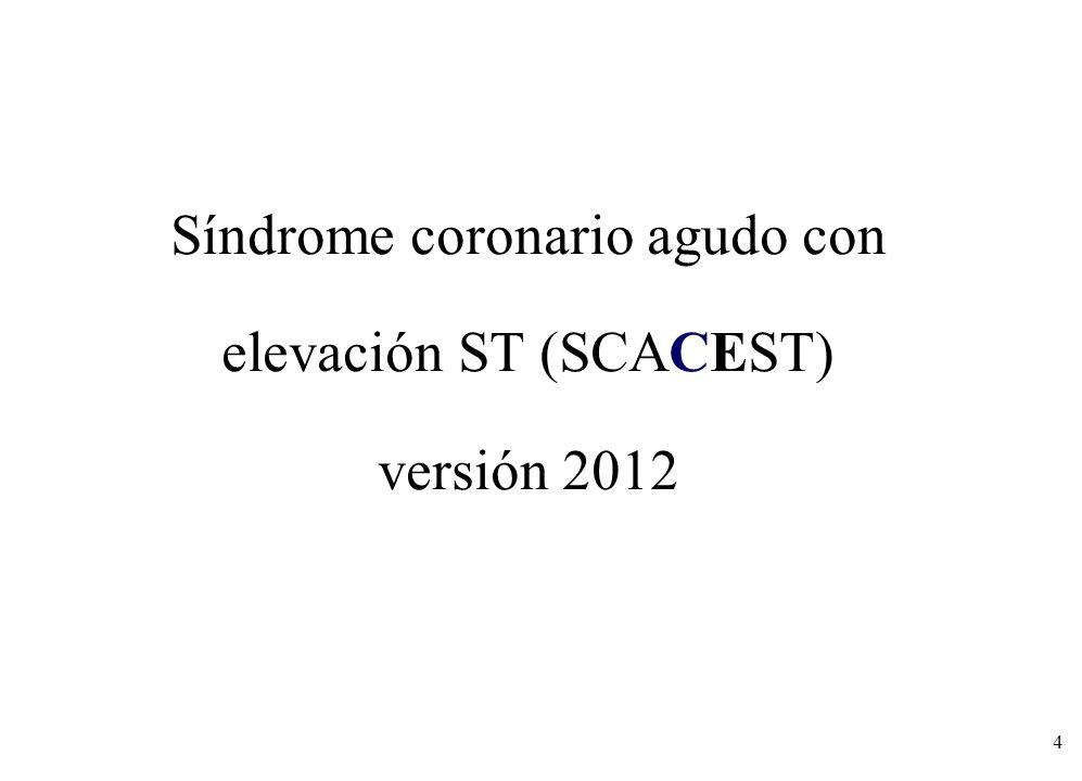 Síndrome coronario agudo con elevación ST (SCACEST) versión 2012