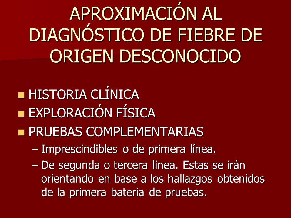 APROXIMACIÓN AL DIAGNÓSTICO DE FIEBRE DE ORIGEN DESCONOCIDO
