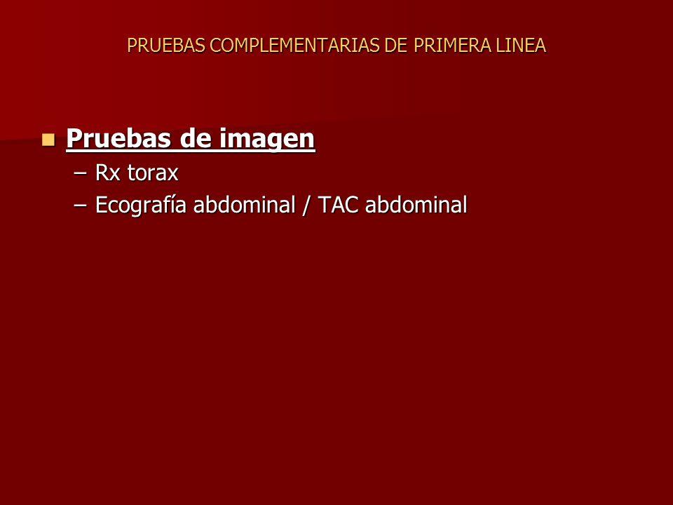 PRUEBAS COMPLEMENTARIAS DE PRIMERA LINEA