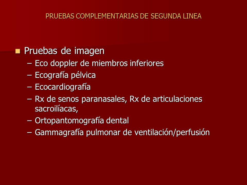 PRUEBAS COMPLEMENTARIAS DE SEGUNDA LINEA
