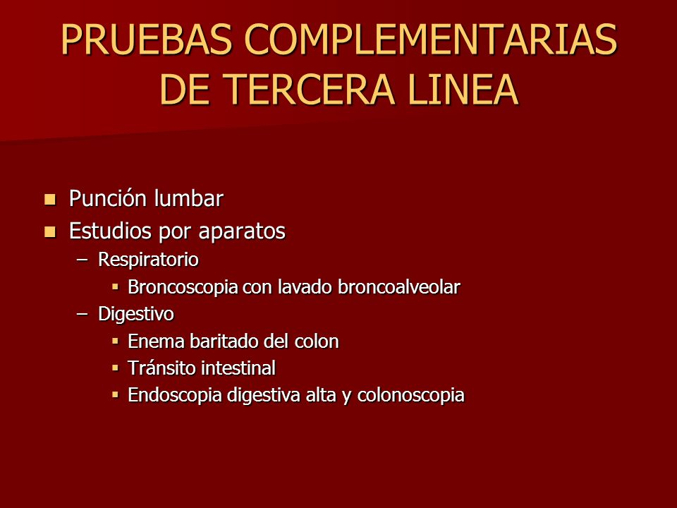 PRUEBAS COMPLEMENTARIAS DE TERCERA LINEA