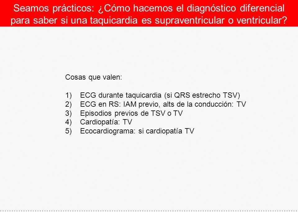 Seamos prácticos: ¿Cómo hacemos el diagnóstico diferencial para saber si una taquicardia es supraventricular o ventricular