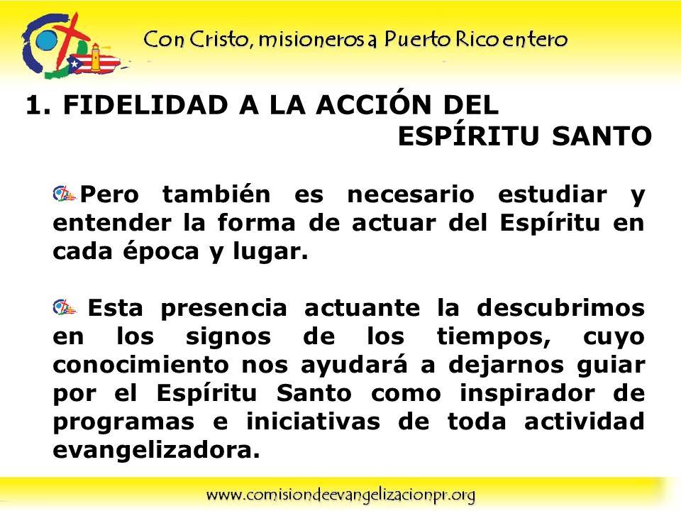 FIDELIDAD A LA ACCIÓN DEL ESPÍRITU SANTO