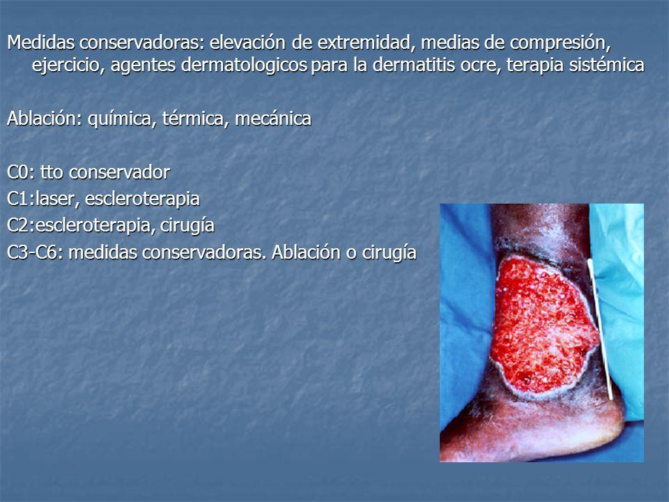 Medidas conservadoras: elevación de extremidad, medias de compresión, ejercicio, agentes dermatologicos para la dermatitis ocre, terapia sistémica