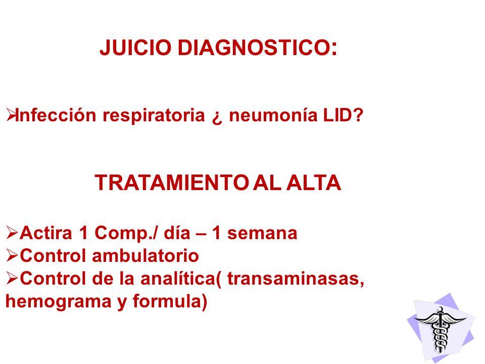 JUICIO DIAGNOSTICO: TRATAMIENTO AL ALTA