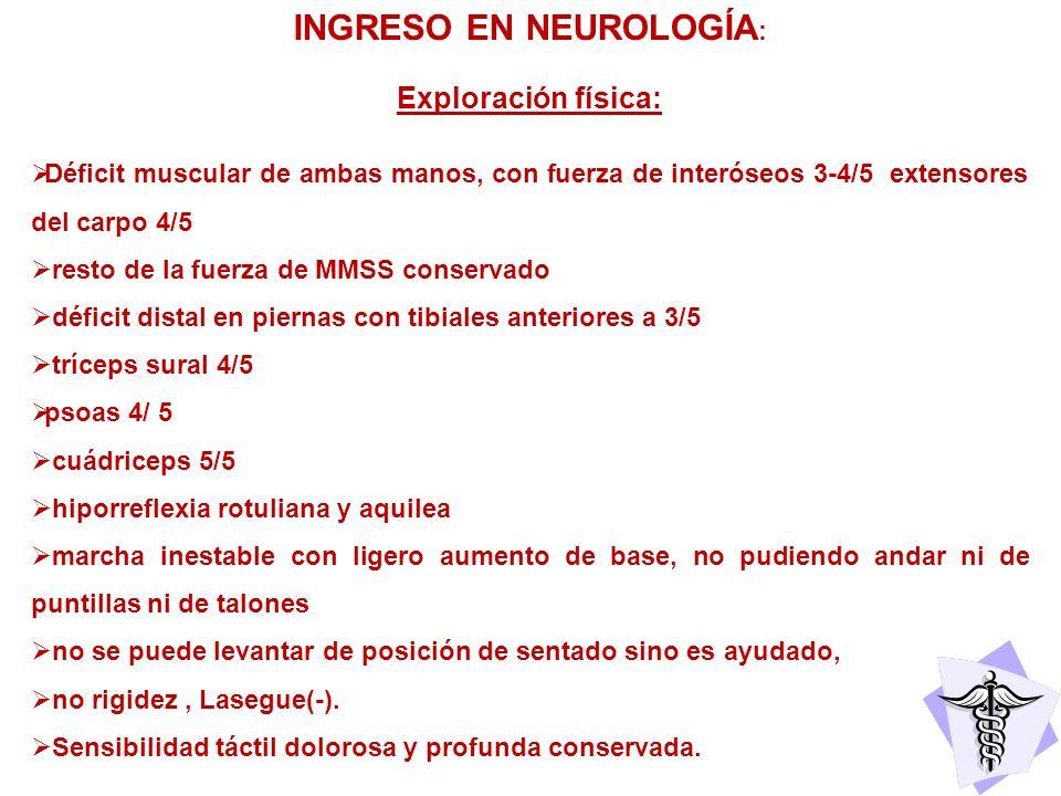 INGRESO EN NEUROLOGÍA: