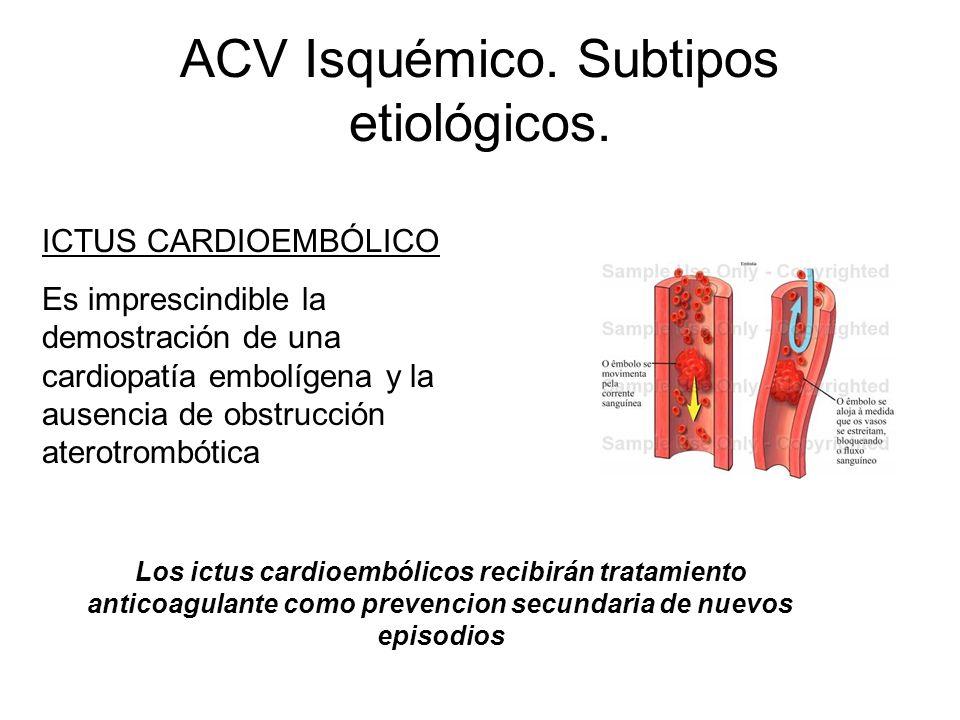 ACV Isquémico. Subtipos etiológicos.