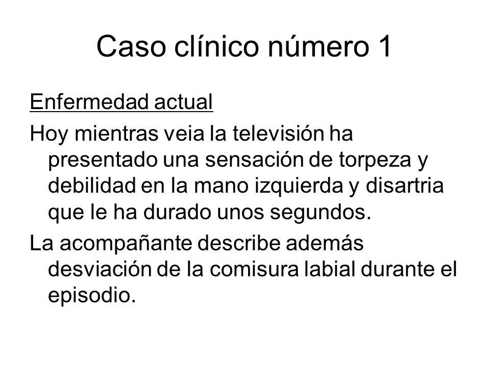 Caso clínico número 1 Enfermedad actual