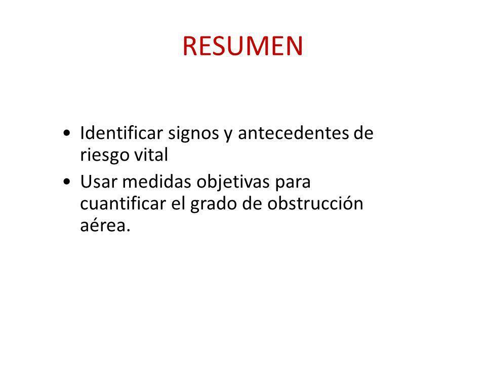 RESUMEN Identificar signos y antecedentes de riesgo vital