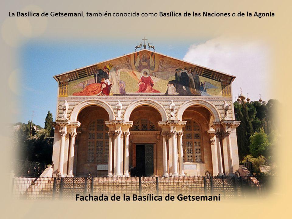 Fachada de la Basílica de Getsemaní