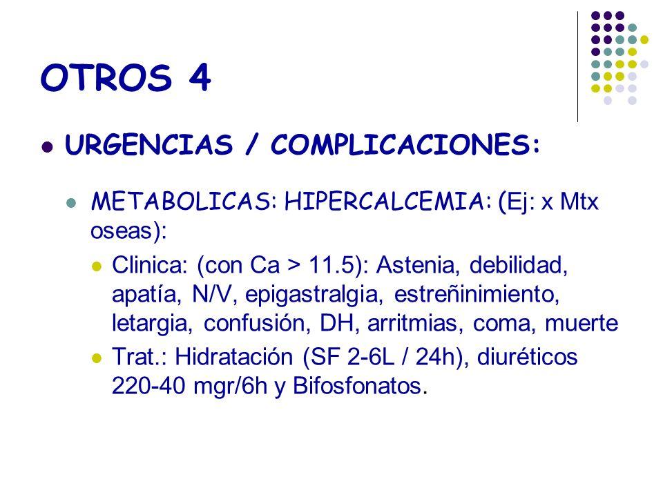 OTROS 4 URGENCIAS / COMPLICACIONES:
