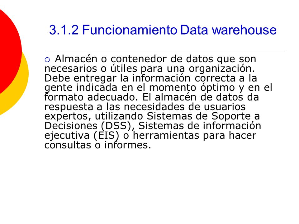 3.1.2 Funcionamiento Data warehouse