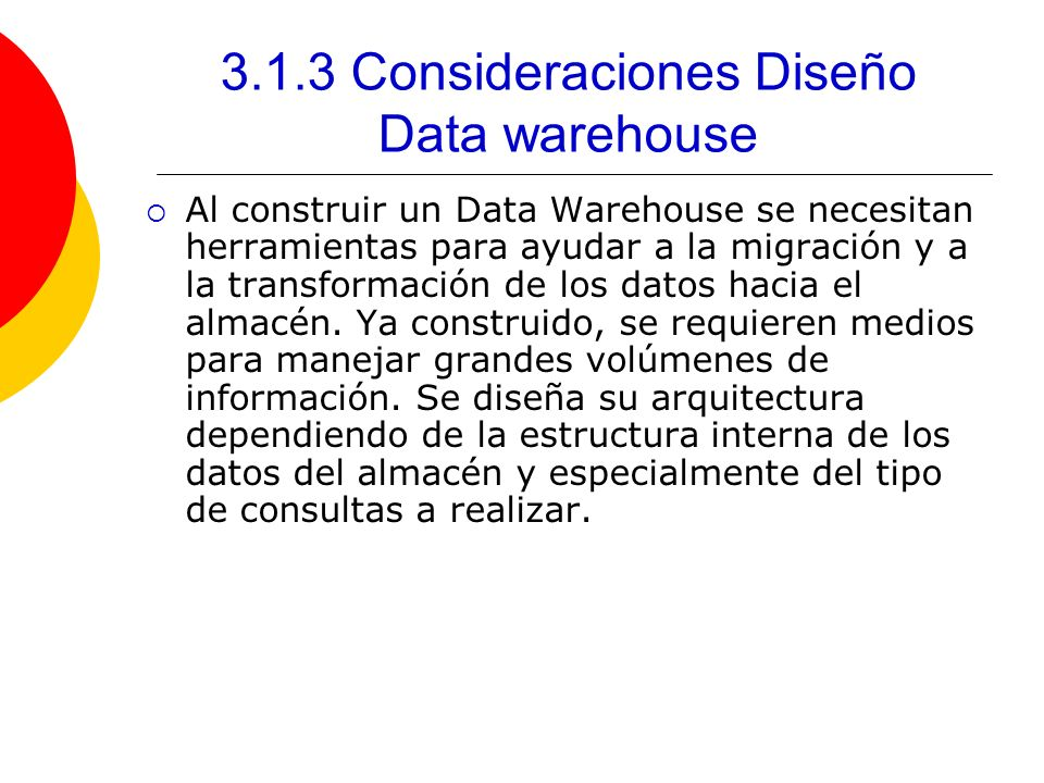 3.1.3 Consideraciones Diseño Data warehouse