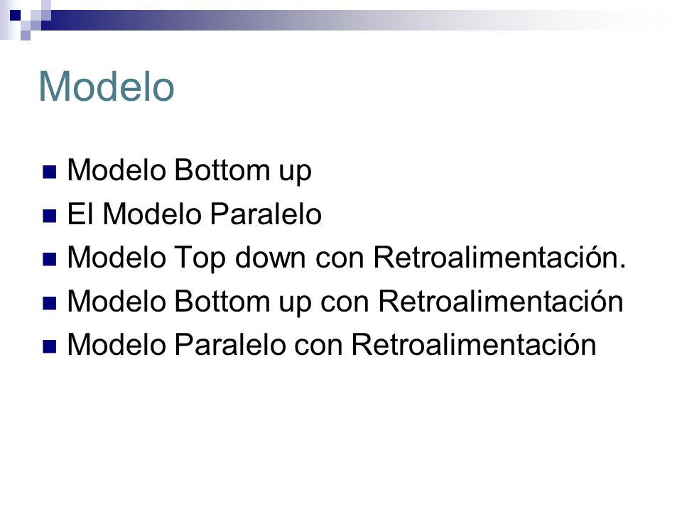 Modelo Modelo Bottom up El Modelo Paralelo