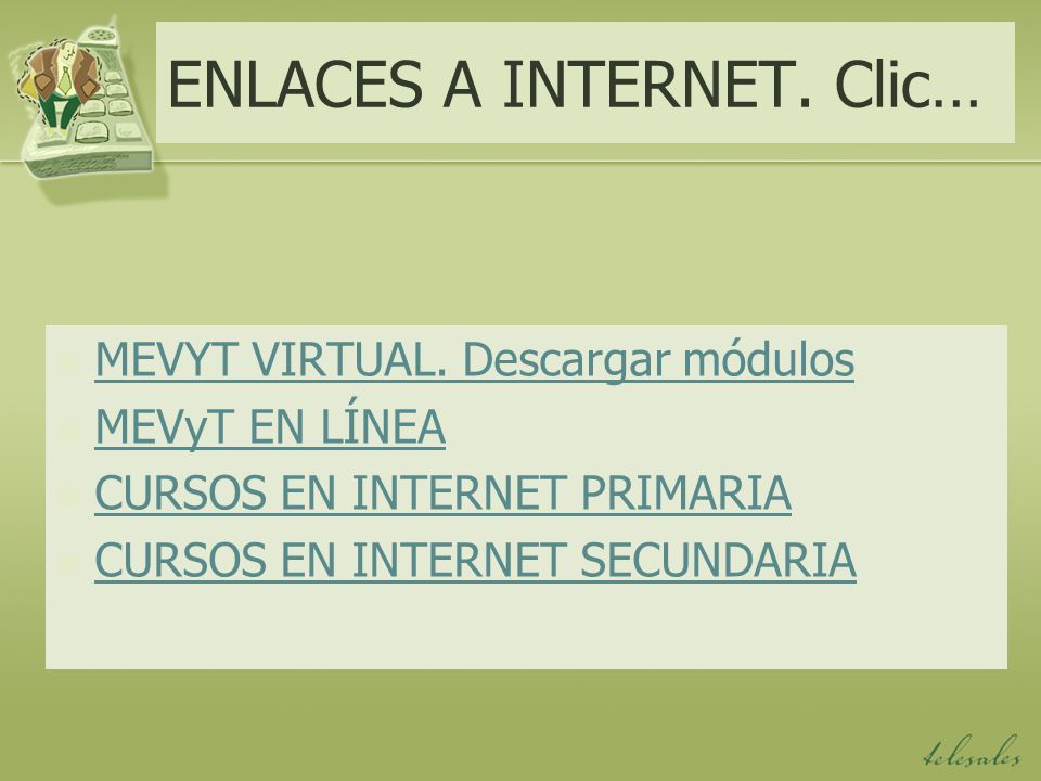ENLACES A INTERNET. Clic…