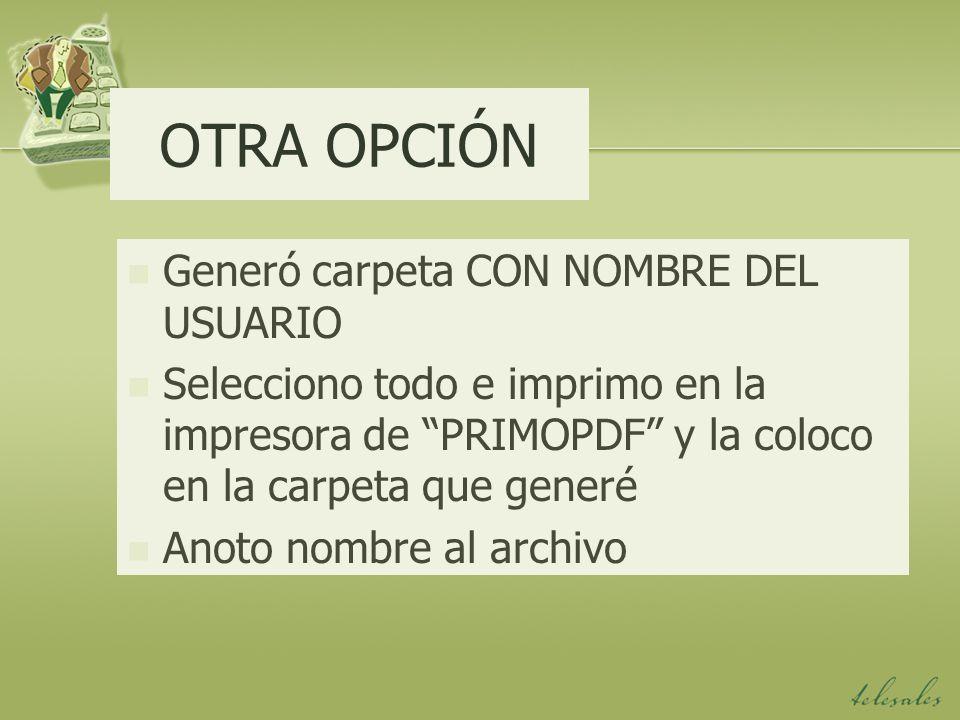 OTRA OPCIÓN Generó carpeta CON NOMBRE DEL USUARIO
