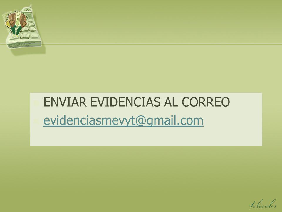 ENVIAR EVIDENCIAS AL CORREO