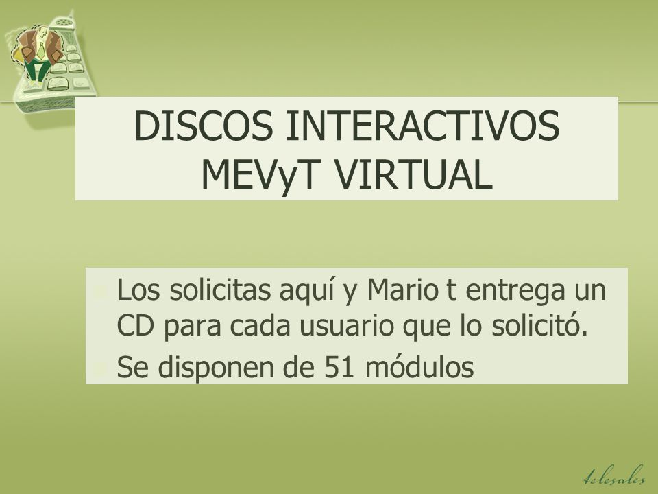 DISCOS INTERACTIVOS MEVyT VIRTUAL