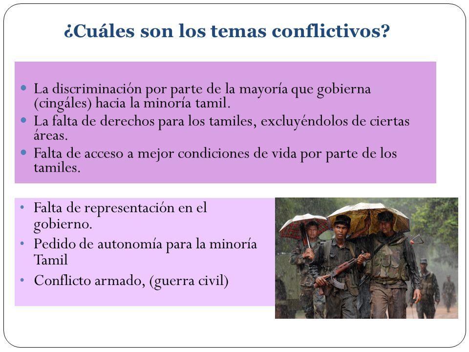 ¿Cuáles son los temas conflictivos
