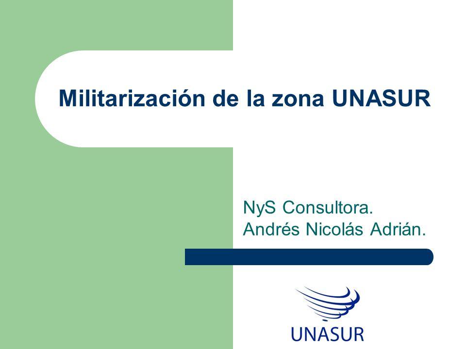 Militarización de la zona UNASUR