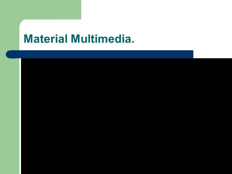 Material Multimedia.