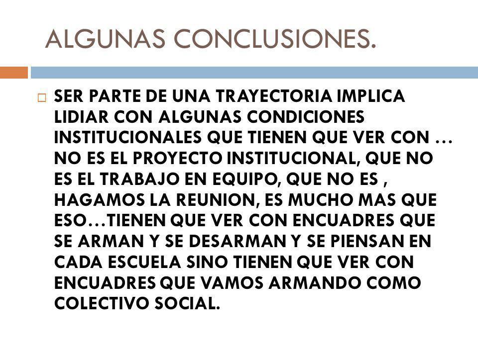 ALGUNAS CONCLUSIONES.